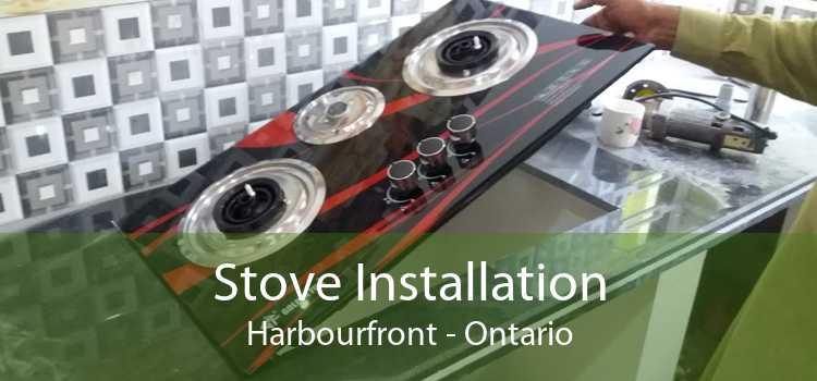 Stove Installation Harbourfront - Ontario