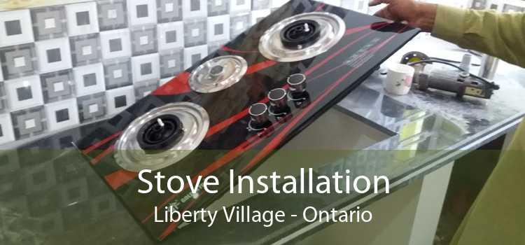 Stove Installation Liberty Village - Ontario