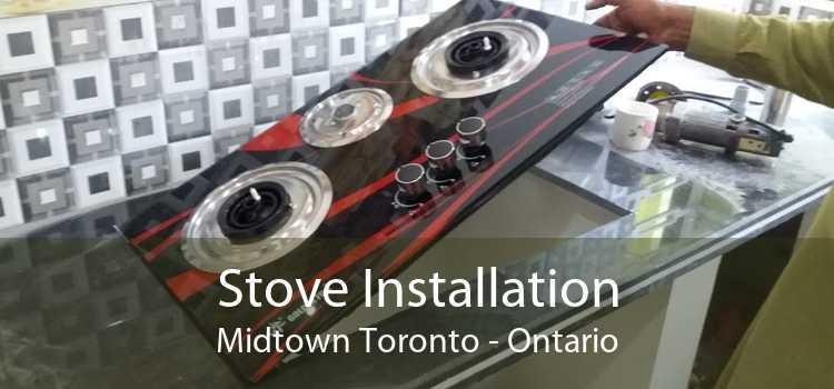 Stove Installation Midtown Toronto - Ontario