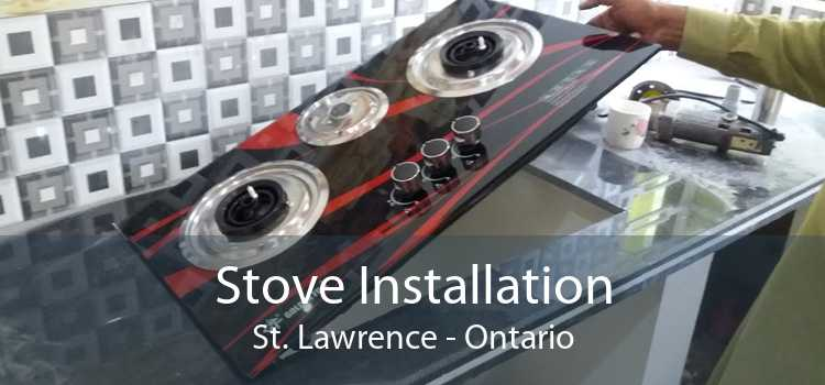 Stove Installation St. Lawrence - Ontario