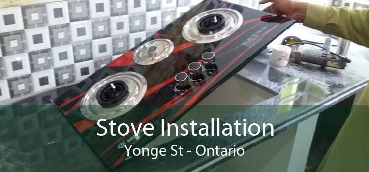 Stove Installation Yonge St - Ontario