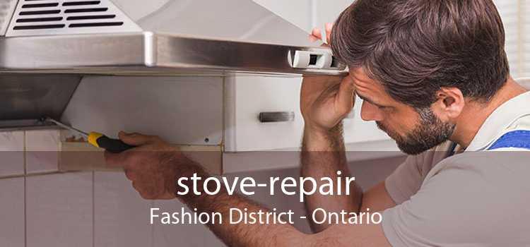 stove-repair Fashion District - Ontario