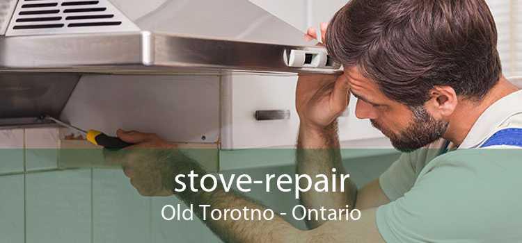 stove-repair Old Torotno - Ontario