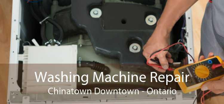 Washing Machine Repair Chinatown Downtown - Ontario