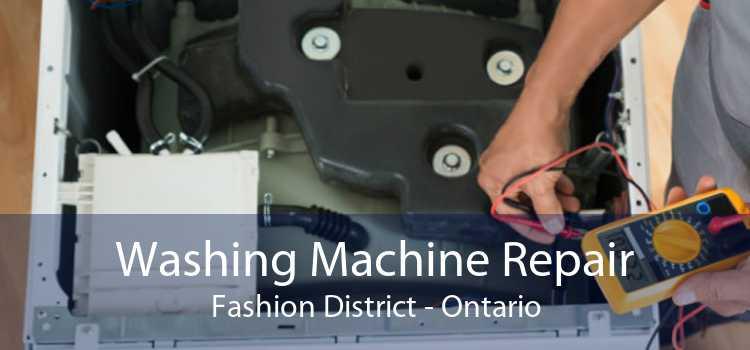 Washing Machine Repair Fashion District - Ontario