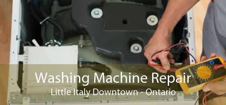 Washing Machine Repair Little Italy Downtown - Ontario